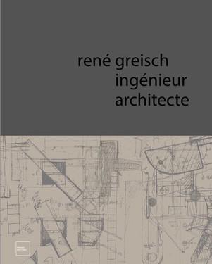 René Greisch: Ingenior architect