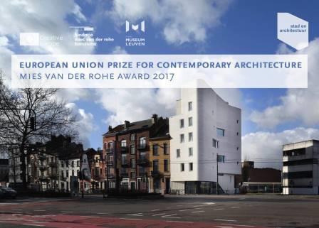 BAUKUNST & MSA/V+ : Expo Mies van der Rohe Award 2017 à Leuven