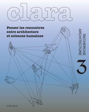 CLARA n°3 - Architecture/Research