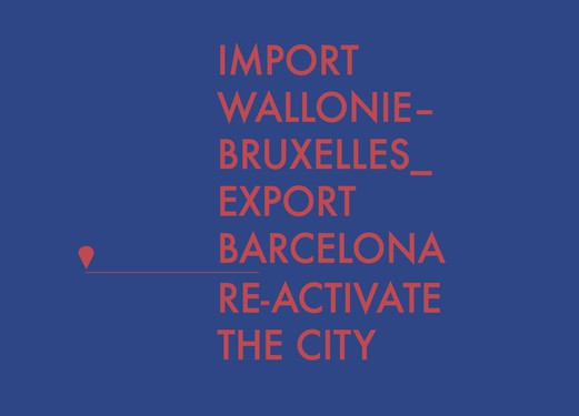 Cities Connection Project -  Import Wallonie-Bruxelles – Export Barcelona