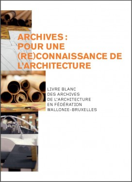 White Paper on the architectural archives in the FWB