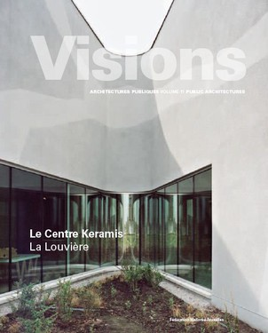 Visions: The Center Keramis
