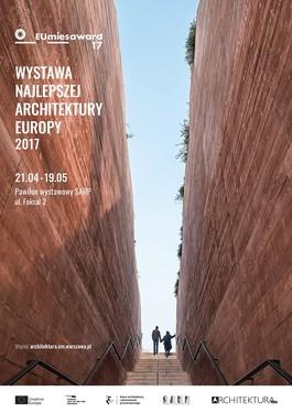 BAUKUNST & MSA/V+: Exhibition Mies van der Rohe Award 2017 Warsaw, Poland