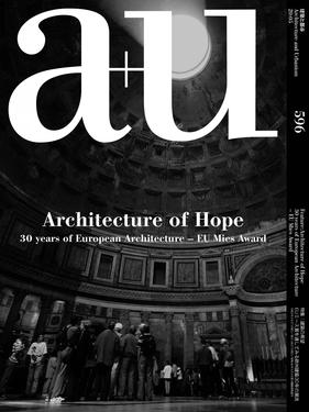 a+u Architecture of Hope: 30 years of European Architecture – EU Mies Award