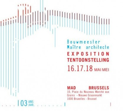 Exhibition in Brussels: Master Architect of Brussels Region