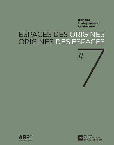 Espaces des origines – Origines des espaces #7