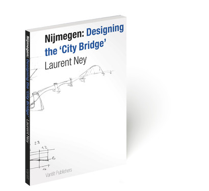 Nijmegen: Designing the 'City Bridge' par Laurent Ney