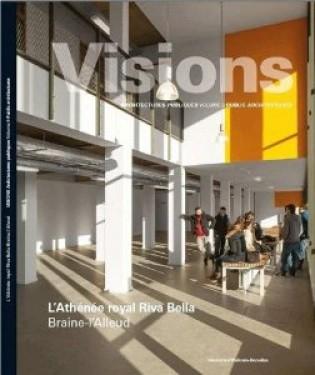 Visions 9 Architecture publique : Athénée Royale Riva Bella